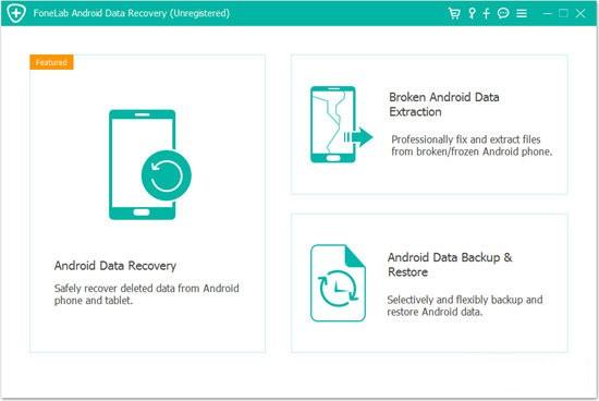 FoneLab Android Data Recovery(安卓数据恢复软件)